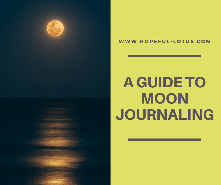 moon journaling for sacred self care