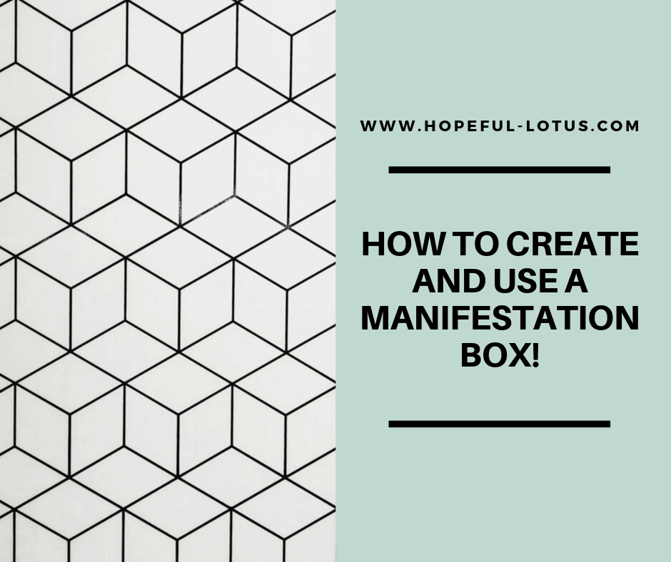 how to create and use a manifestation box