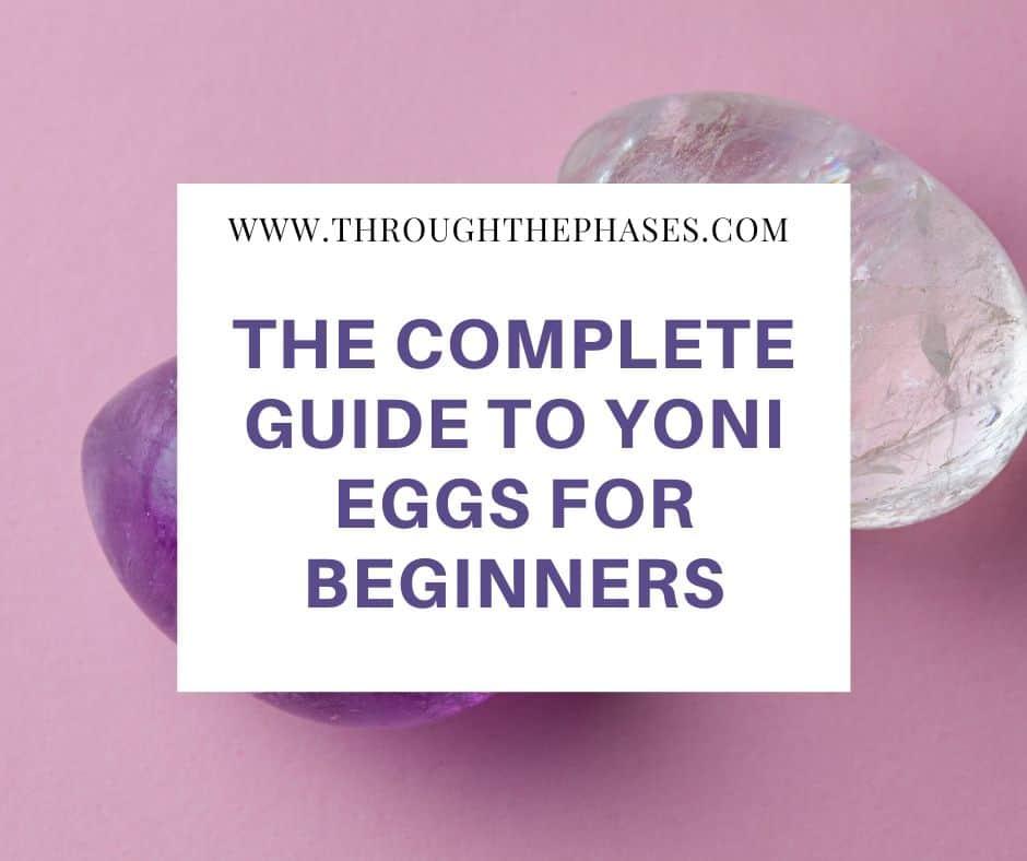 yoni egg guide