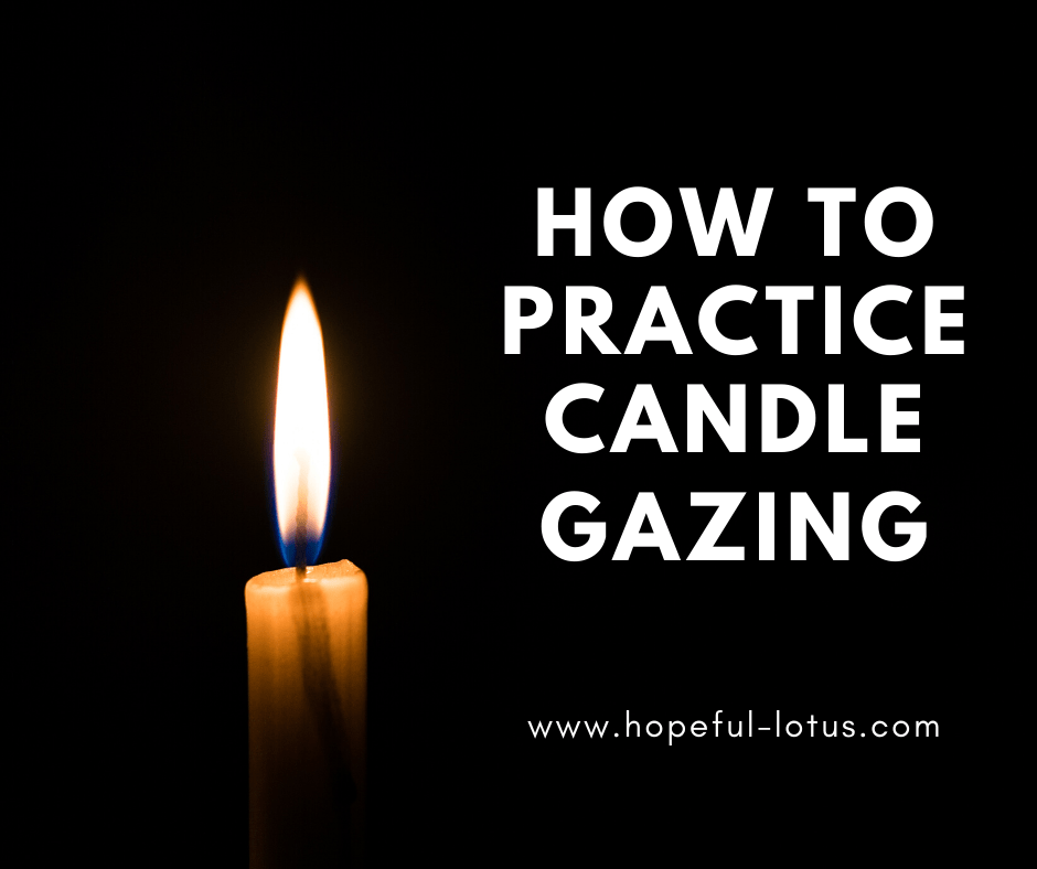 how to practice candle gazing