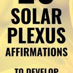 20 solar plexus affirmations to develop your purpose