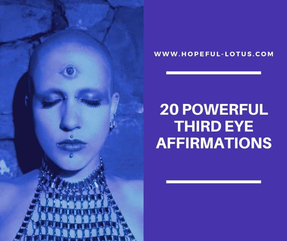 20 powerful third eye affirmations