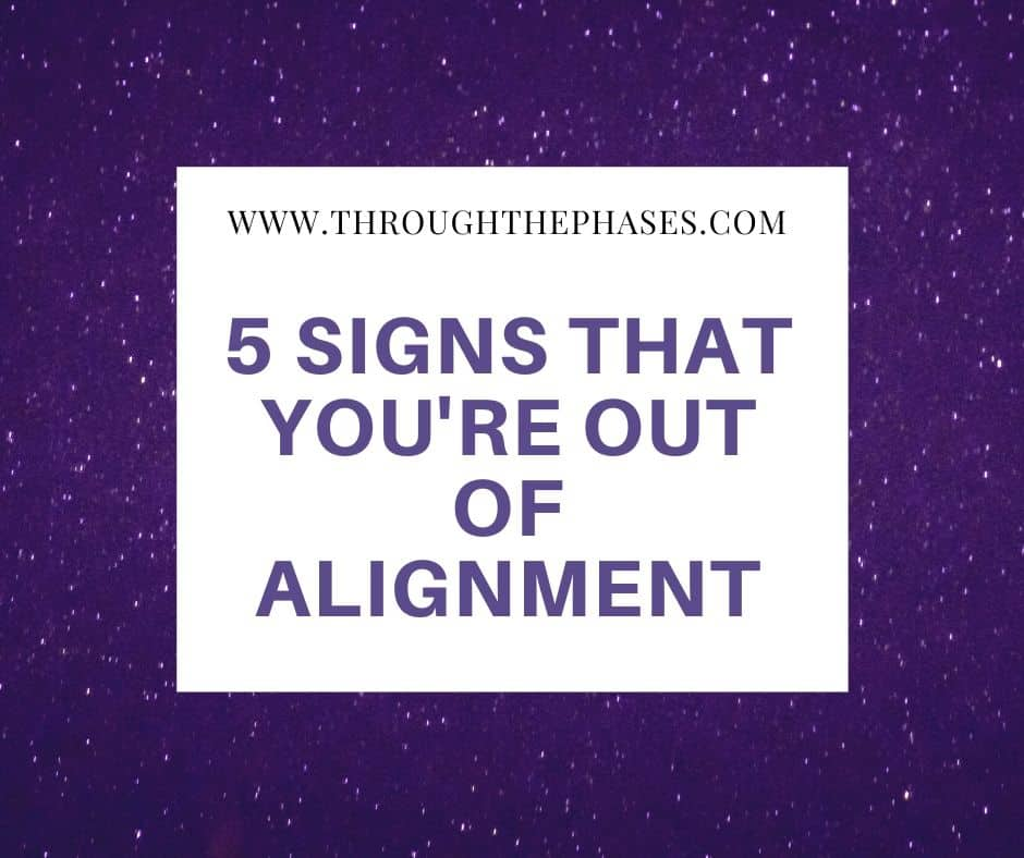 signs that you're out of alignment