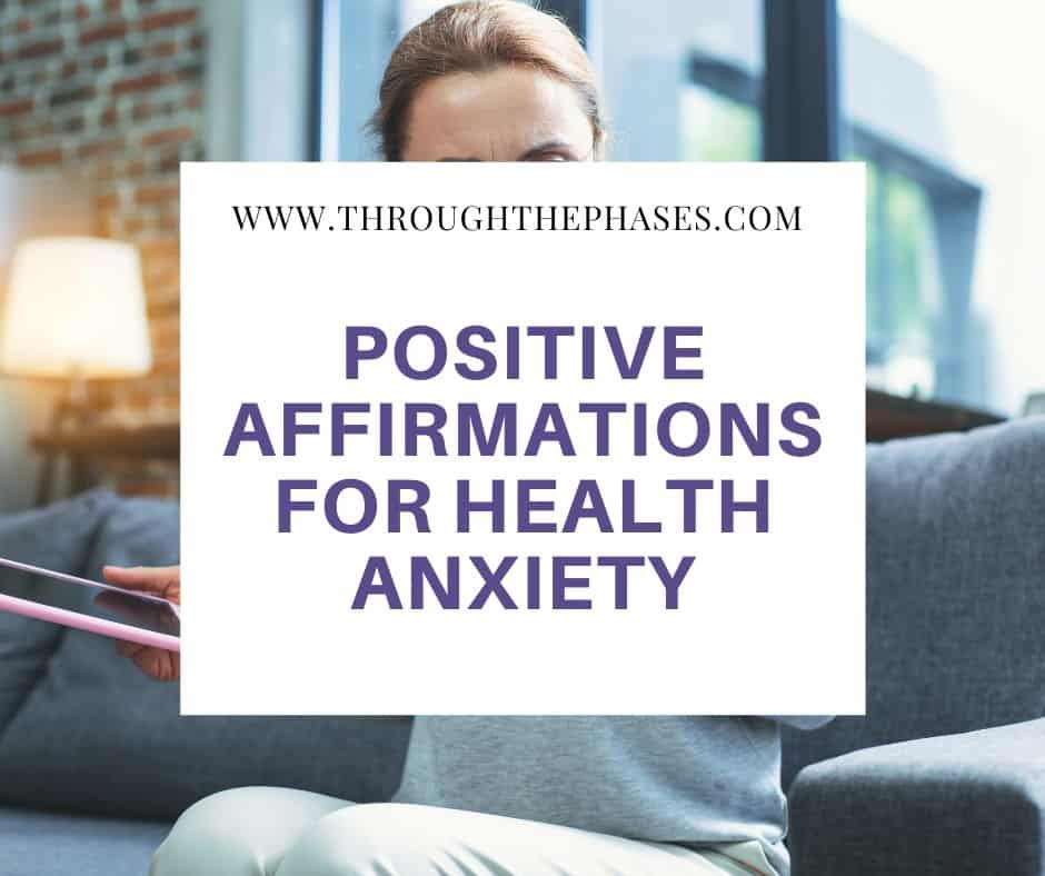 positive affirmations for health anxiety