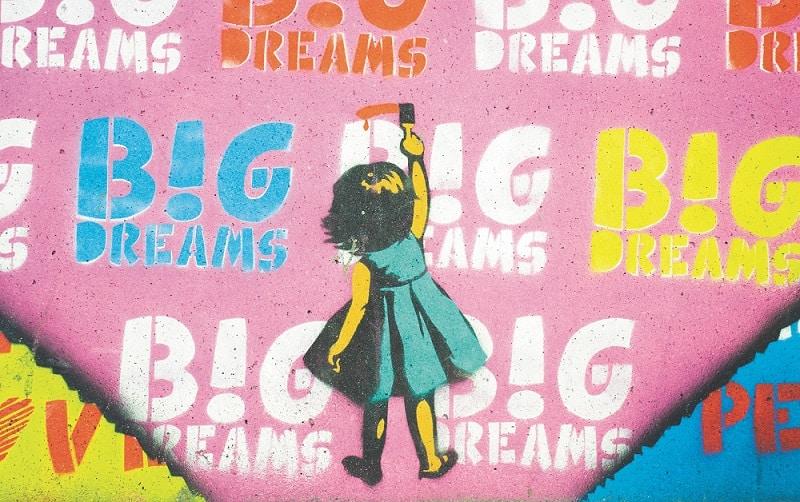 big dreams graffiti