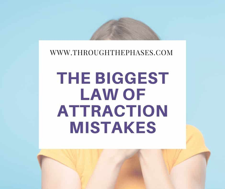 law of attraction mistakes
