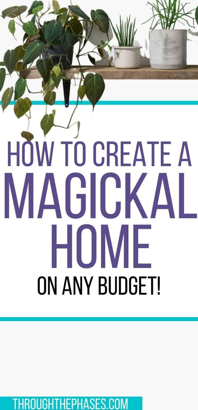 how to create a magickal home on any budget