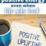 how to manifest positive energy